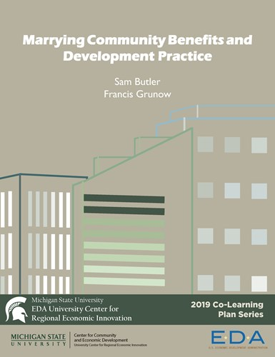 Marrying Community Benefits and Development Practice (2019) Report