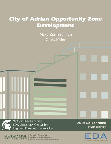 City of Adrian Opportunity Zone Development (2019) Report