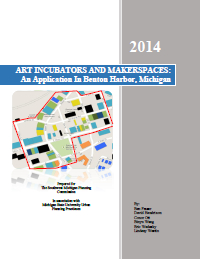 Arts Incubator, Makerspace, and Green Infrastructure Report Cover