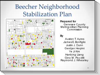 Slides from Beecher Neighborhood Stabilization Plan