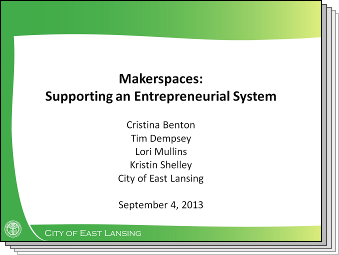 Slides from Makerspaces: Supporting an Entrepreneurial System