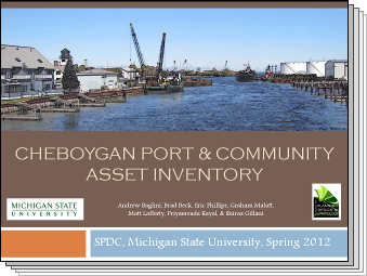 Slides from Cheboygan Port & Community Asset Inventory