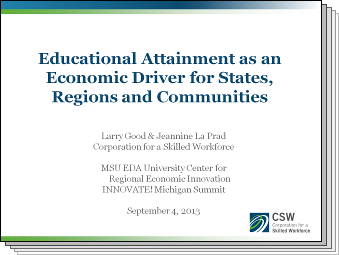 Slides from Educational Attainment as an Economic Driver for States, Regions and Communities