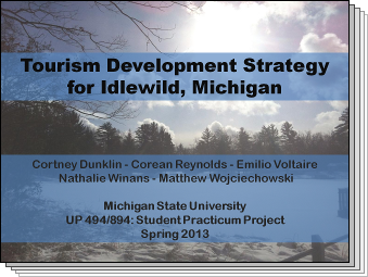 Slides from Tourism Development Strategy for Idlewild, Michigan