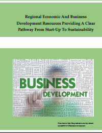 Regional Economic and Business Development Resources Providing a Clear Pathway from Start-Up to Sustainability (2013) Report
