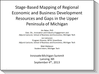 Slides from Stage-Based Mapping of Regional Economic and Business Development Resources and Gaps in the Upper Peninsula of Michigan