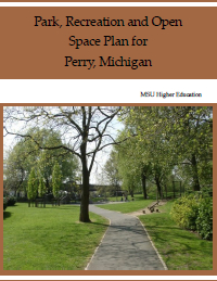 Park, Recreation and Open Space Plan for Perry, Michigan (2013) Report