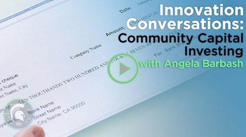 Innovation Conversations: Community Capital Investing with Angela Barbash