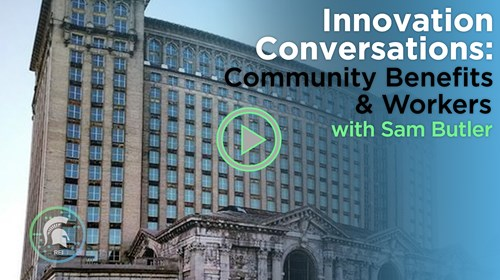 Innovation Conversations: Community Benefits & Workers with Sam Butler