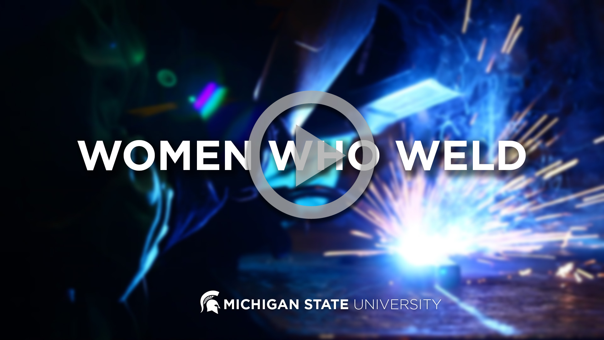 Women Who Weld Video Thumbnail