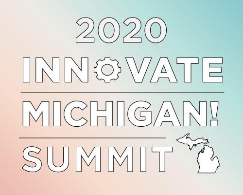 Innovate Michigan! Summit